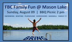FBC Family Fun @ Mason Lk. Aug. 09 - Aug 9 2015 1:00 PM