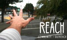 REACH. [Sept.11- Oct. 02 Message Series]  - Sundays 9:00 AM