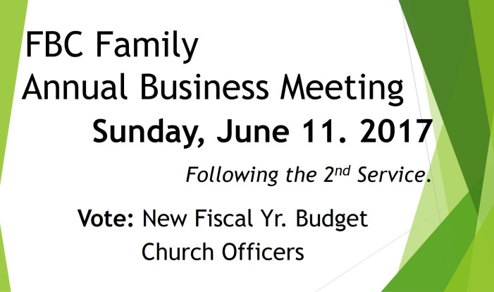 FBC Family Annual Business Mt. June 2017