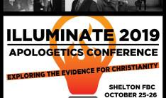 Illuminate / Apologetic Conference  - Oct 25 2019 6:30 PM