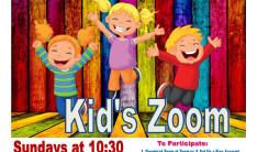 KIDS ZOOM SUNDAYS @ 10:30 AM - Sundays 10:30 AM