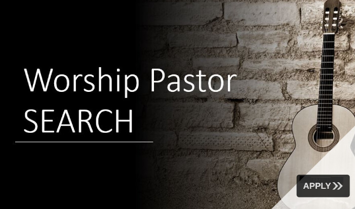 Worship Director / Pastor Search 2020