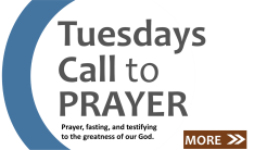 Tuesdays Call To Prayer and Fasting 2020